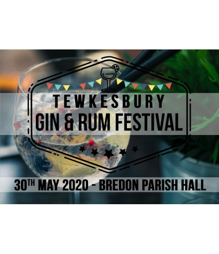 Tewkesbury Gin & Rum Festival 30th May 2020
